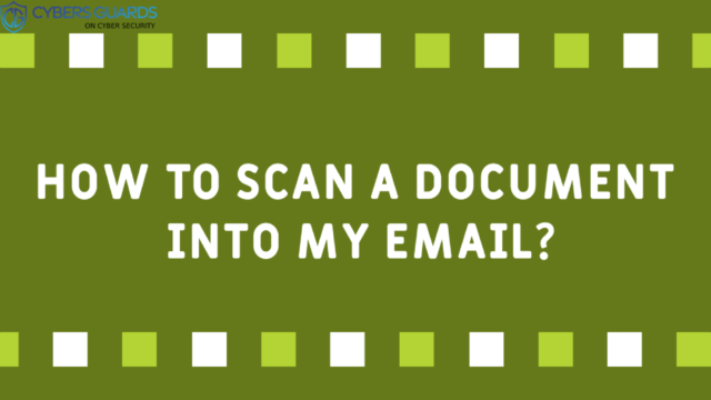 How To Scan A Document Into My Email?