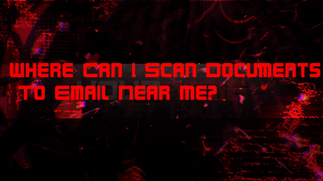 Where Can I Scan Documents To Email Near Me