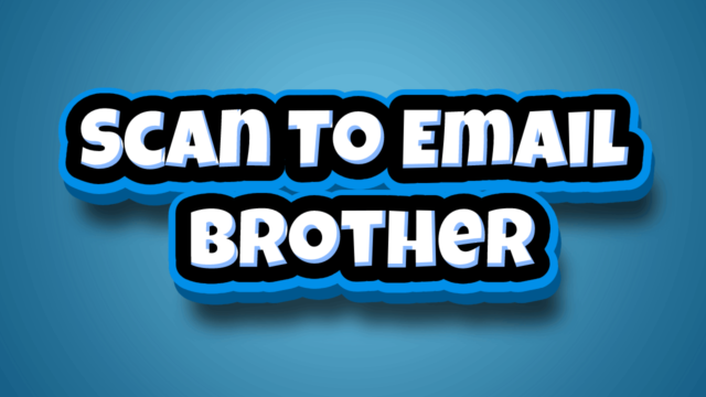 Scan To Email Brother