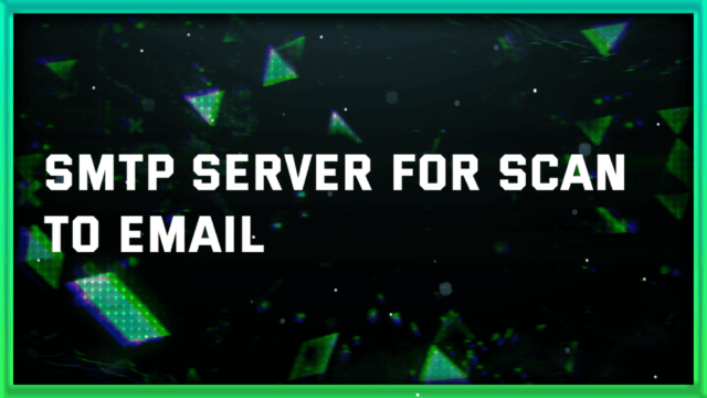 smtp server for scan to email