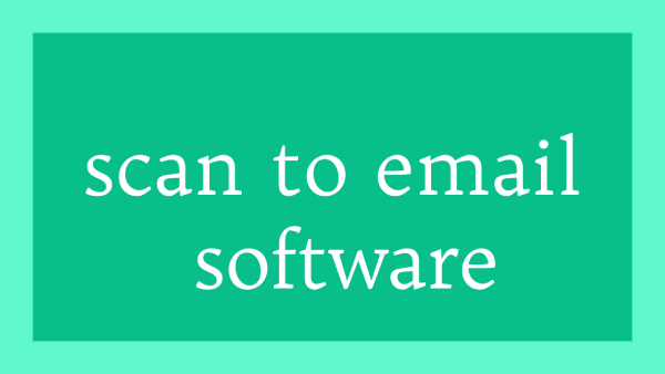 scan to email software