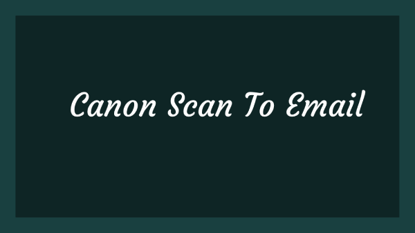 Canon Scan To Email