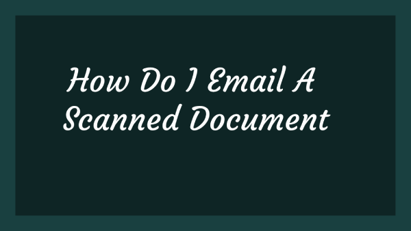 how do i email a scanned document
